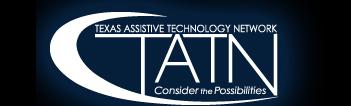 Texas Assistive Technology Network (TATN)