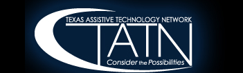 Texas Assistive Technology Network (TATN)